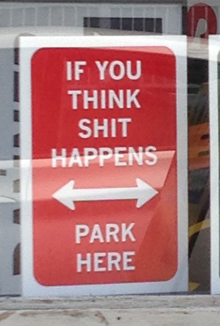 Parking Sign is obviously designed and printed by a grump